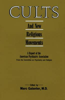 Cults and New Religious Movements (Hardback)