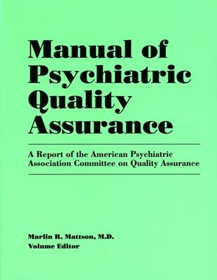 Manual of Psychiatric Quality Assurance (Paperback)