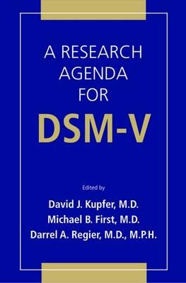 A Research Agenda For DSM V (Paperback)