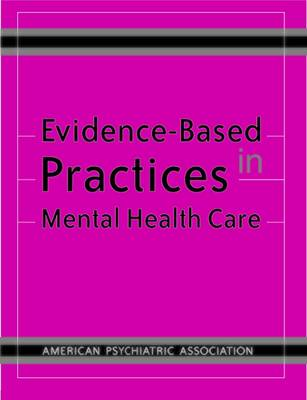 Evidence-Based Practices in Mental Health Care (Paperback)