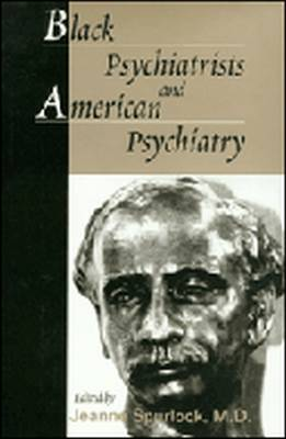 Black Psychiatrists and American Psychiatry (Hardback)