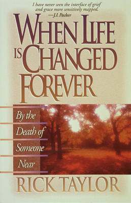 When Life Is Changed Forever (Paperback)