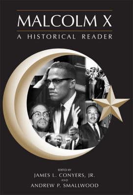 Malcolm X: A Hstorical Reader (Paperback)