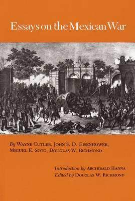Essays on the Mexican War (Hardback)
