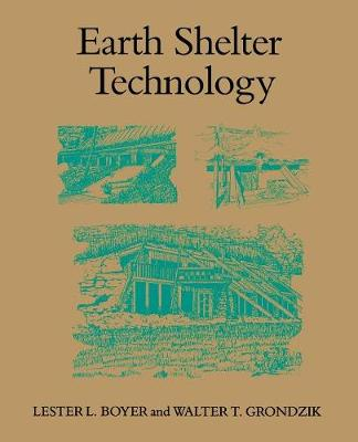Earth Shelter Technology (Paperback)
