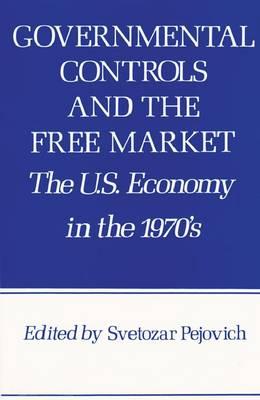 Governmental Controls Free Mkt (Paperback)