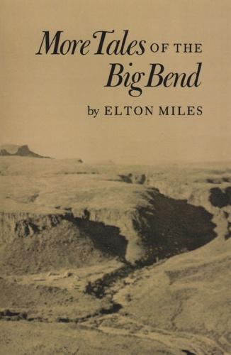 More Tales of Big Bend (Paperback)