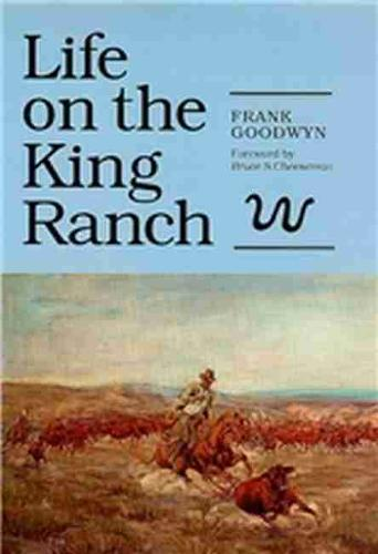 Life on the King Ranch (Paperback)
