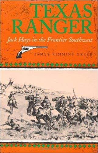 Texas Ranger: Jack Hays in the Frontier Southwest - Centennial Series of the Association of Former Students (Paperback)
