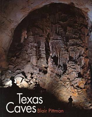 Texas Caves - Louise Lindsey Merrick Natural Environment Series (Paperback)