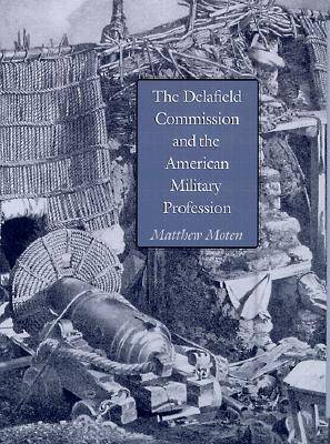 The Delafield Commission and the American Military Profession - Texas A & M University Military History (Hardback)