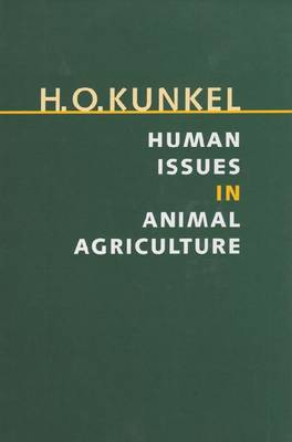 Human Issues in Animal Agriculture (Hardback)