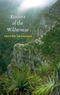 Keepers of the Wilderness - Environmental History Series (Paperback)