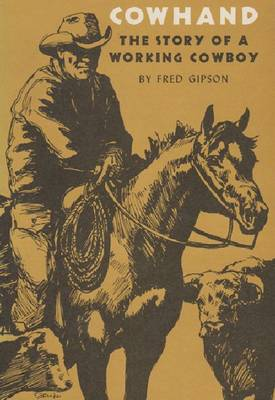 Cowhand: The True Story of a Working Cowboy (Paperback)