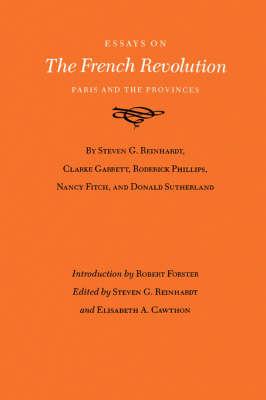 Essays On The French Revolution: Paris and the Provinces (Paperback)