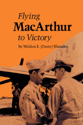 Flying Macarthur To Victory (Paperback)