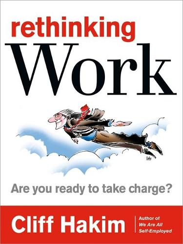 Rethinking Work: Are You Ready to Take Charge? (Paperback)