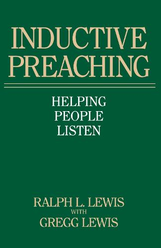 Inductive Preaching: Helping People Listen (Paperback)