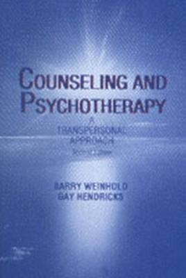 Counseling and Psychotherapy: A Transpersonal Approach (Paperback)