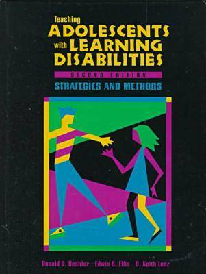 Teaching Adolescents with Learning Disabilities: Strategies and Methods (Paperback)