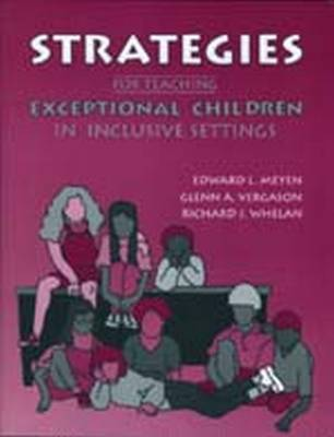 Strategies for Teaching Exceptional Children in Inclusive Settings (Paperback)