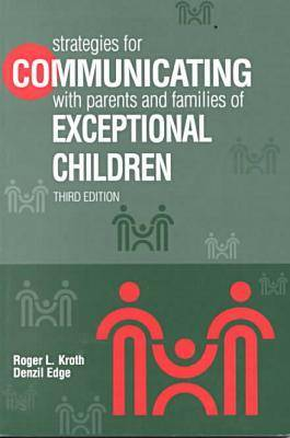 Strategies for Communicating with Parents and Families of Exceptional Children (Paperback)