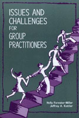 Issues and Challenges for Group Practitioners (Paperback)