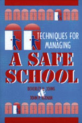 Techniques for Managing a Safe School (Paperback)