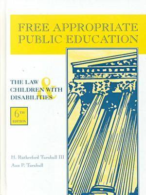 Free Apropriate Public Education: The Law and Children with Disabilities (Paperback)