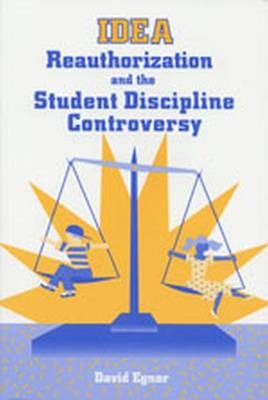 IDEA: Reauthorization and the Student Discipline Controversy (Paperback)