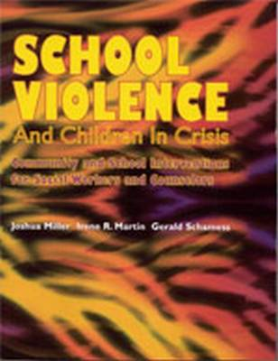 School Violence and Children in Crisis: Community and School Interventions for Social Workers and Counselors (Paperback)