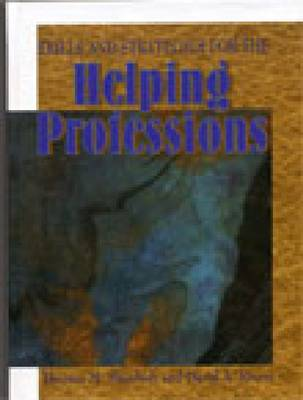 Skills and Strategies for the Helping Professionals (Hardback)