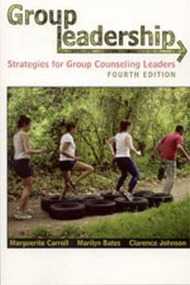 Group Leadership: Strategies for Group Counseling Leaders (Paperback)