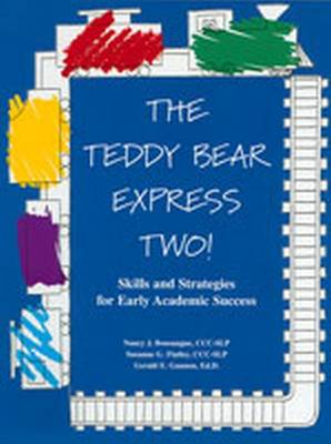The Teddy Bear Express Two!: Skills and Strategies for Early Academic Success (Paperback)