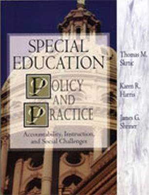 Special Education Policy and Practice: Accountability, Instruction and Social Challenges (Paperback)