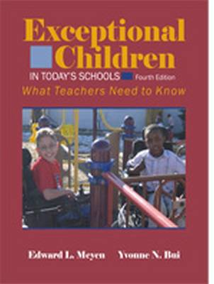 Exceptional Children in Today's Schools: What Teachers Need to Know (Paperback)
