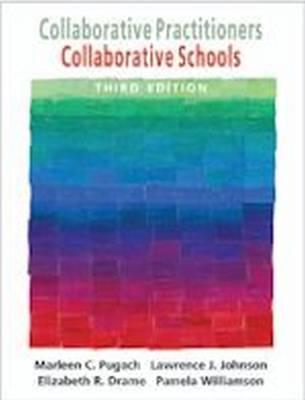 Collaborative Practitioners, Collaborative Schools (Paperback)