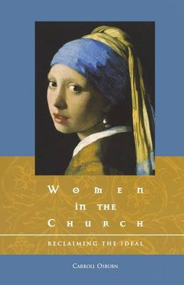 Women in the Church: Reclaiming the Ideal (Paperback)