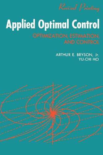Applied Optimal Control: Optimization, Estimation and Control (Paperback)