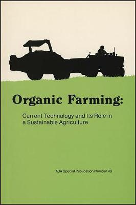 Organic Farming: The Ecological Systems (Hardback)