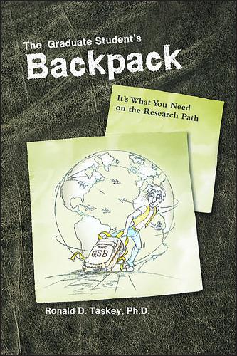 The Graduate Student's Backpack: It's What You Need on the Research Path - ACSESS Books (Paperback)