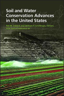 Soil and Water Conservation Advances in the United States (Hardback)