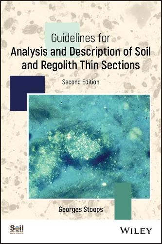 Guidelines for Analysis and Description of Regolith Thin Sections - ACSESS Books (Paperback)