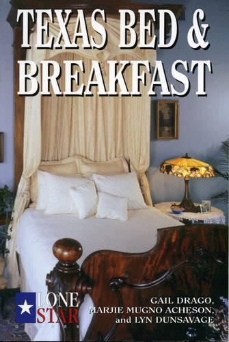 Texas Bed and Breakfast - Lone Star guides (Paperback)