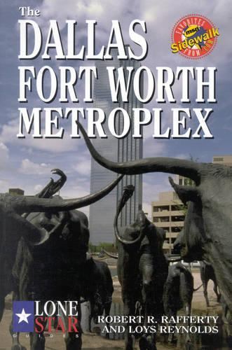 The Dallas/Fort Worth Metroplex (Paperback)