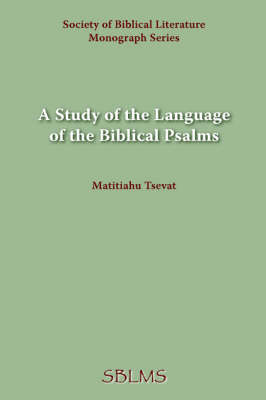 A Study of the Language of the Biblical Psalms (Paperback)