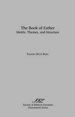 The Book of Esther - Dissertation Series; 44 (Paperback)