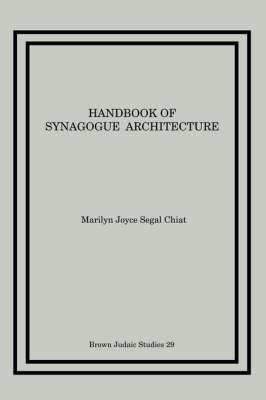 Handbook of Synagogue Architecture (Paperback)