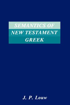 Semantics of New Testament Greek (Paperback)