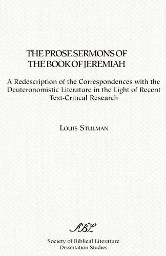 The Prose Sermons of the Book of Jeremiah (Paperback)